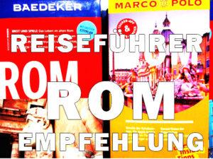 Reiseführer.Rom