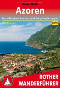 Azoren Reiseführer Empfehlung